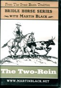Bridle Horse Series the 2 Rein Martin Black