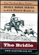 Bridle Horse Series the Bridle Martin Black