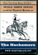 Bridle Horse Series the Hackamore Martin Black