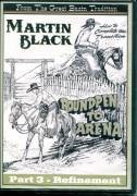 Roundpen to Arena 3 Martin Black